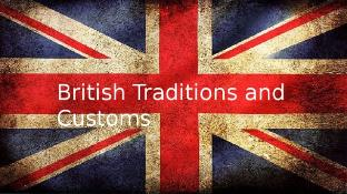 British customs and traditions